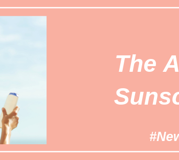 The ABC of Sunscreens By Dr Geetika Mittal Gupta